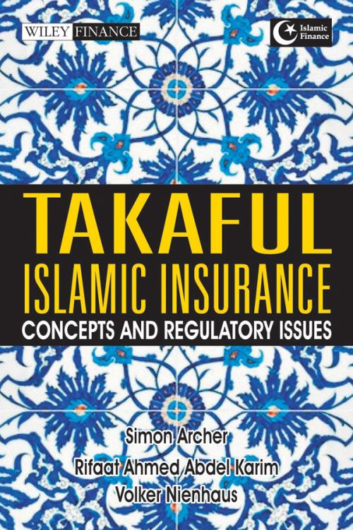 Takaful Islamic Insurance. Concepts and Regulatory Issues. Wiley Finance - Product Image