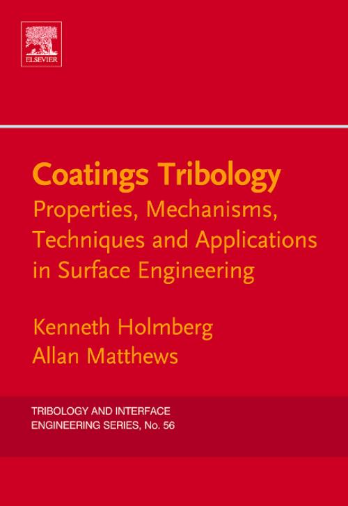 Coatings Tribology, Vol 56. Edition No. 2. Tribology and Interface Engineering - Product Image