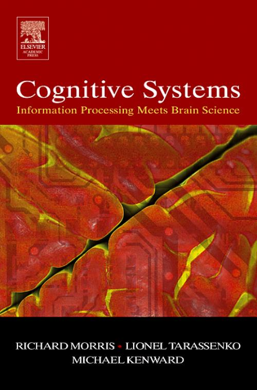 Cognitive Systems - Information Processing Meets Brain Science - Product Image