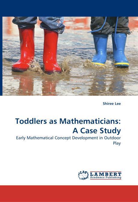 Toddlers as Mathematicians: A Case Study. Edition No. 1 - Product Image