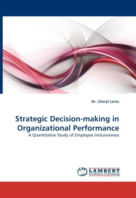 Strategic Decision-making in Organizational Performance. Edition No. 1 - Product Image