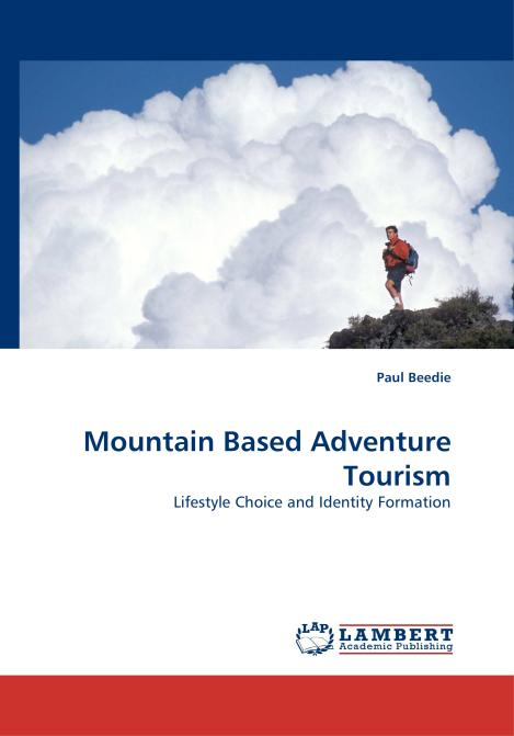 Mountain Based Adventure Tourism. Edition No. 1 - Product Image