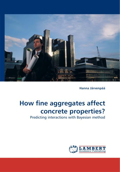 How fine aggregates affect concrete properties?. Edition No. 1 - Product Image