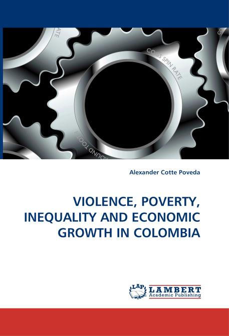 VIOLENCE, POVERTY, INEQUALITY AND ECONOMIC GROWTH IN COLOMBIA. Edition No. 1 - Product Image