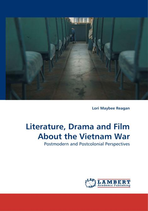 Literature, Drama and Film About the Vietnam War. Edition No. 1 - Product Image