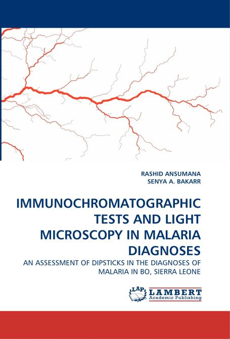 IMMUNOCHROMATOGRAPHIC TESTS AND LIGHT MICROSCOPY IN  MALARIA DIAGNOSES. Edition No. 1 - Product Image