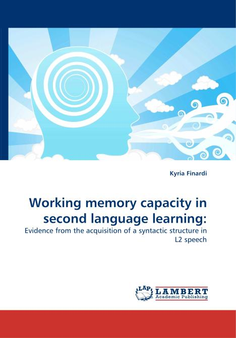 Working memory capacity in second language learning:. Edition No. 1 - Product Image