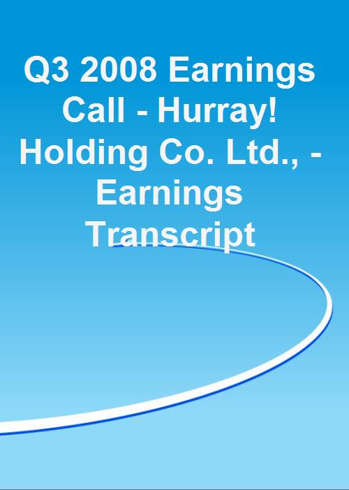 Q3 2008 Earnings Call - Hurray! Holding Co. Ltd., - Earnings Transcript - Product Image