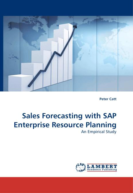 Sales Forecasting with SAP Enterprise Resource Planning. Edition No. 1 - Product Image