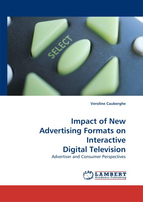 Impact of New Advertising Formats on Interactive Digital Television. Edition No. 1 - Product Image