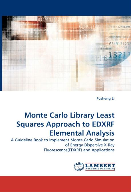 Monte Carlo Library Least Squares Approach to EDXRF Elemental Analysis. Edition No. 1 - Product Image