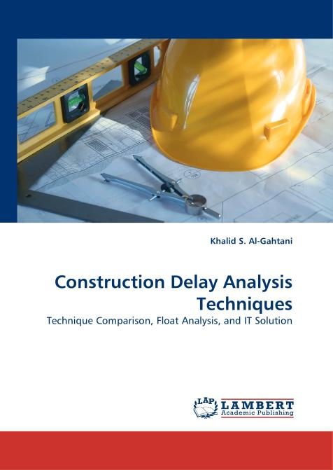Construction Delay Analysis Techniques. Edition No. 1 - Product Image