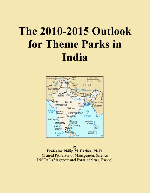 The 2010-2015 Outlook for Theme Parks in India - Product Image