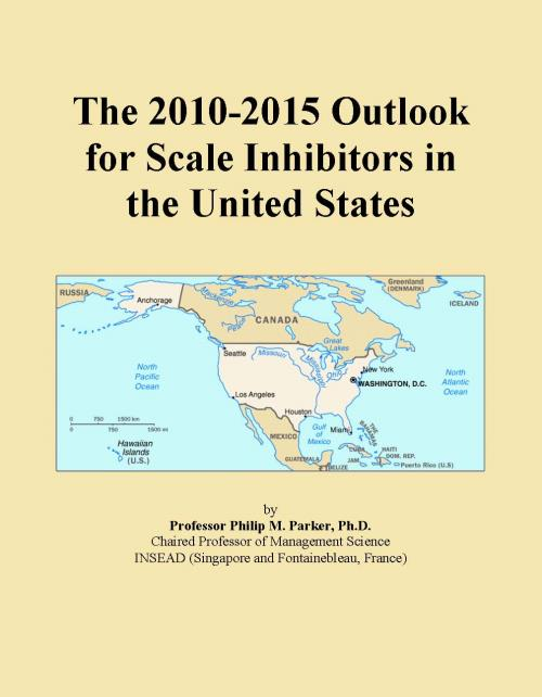 The 2010-2015 Outlook for Scale Inhibitors in the United States - Product Image