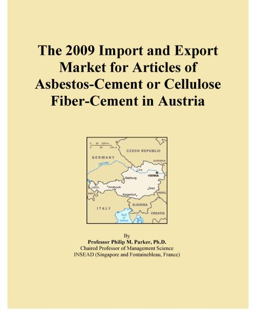 The 2009 Import and Export Market for Articles of Asbestos-Cement or Cellulose Fiber-Cement in Austria - Product Image