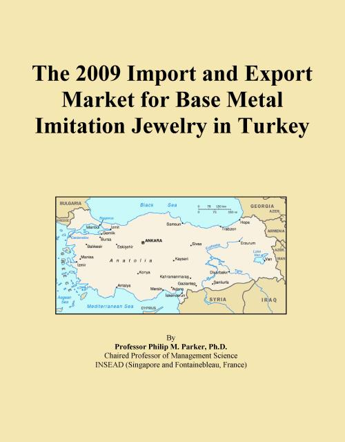 The 2009 Import and Export Market for Base Metal Imitation Jewelry in Turkey - Product Image