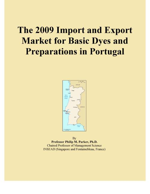 The 2009 Import and Export Market for Basic Dyes and Preparations in Portugal - Product Image