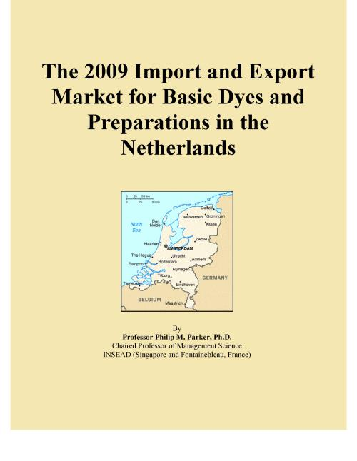 The 2009 Import and Export Market for Basic Dyes and Preparations in the Netherlands - Product Image