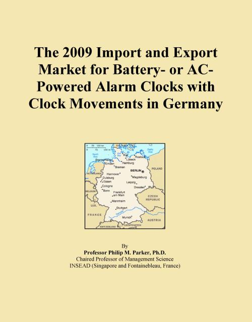 The 2009 Import and Export Market for Battery- or AC-Powered Alarm Clocks with Clock Movements in Germany - Product Image