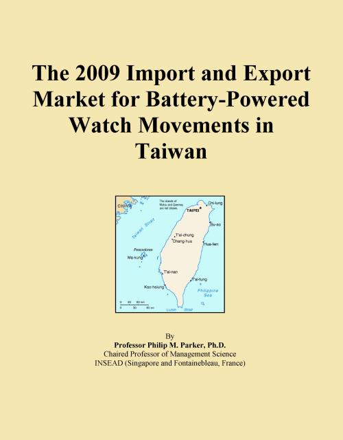 The 2009 Import and Export Market for Battery-Powered Watch Movements in Taiwan - Product Image