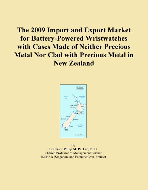 The 2009 Import and Export Market for Battery-Powered Wristwatches with Cases Made of Neither Precious Metal Nor Clad with Precious Metal in New Zealand - Product Image