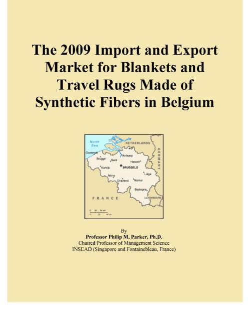 The 2009 Import and Export Market for Blankets and Travel Rugs Made of Synthetic Fibers in Belgium - Product Image