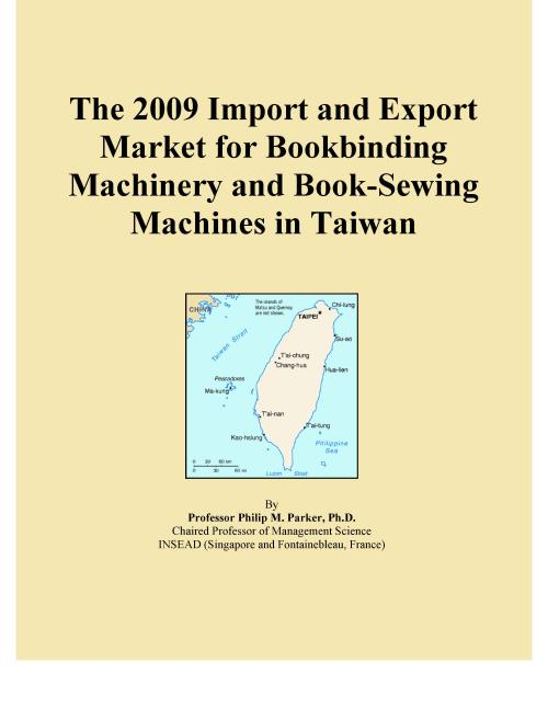 The 2009 Import and Export Market for Bookbinding Machinery and Book-Sewing Machines in Taiwan - Product Image