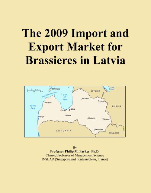 The 2009 Import and Export Market for Brassieres in Latvia - Product Image