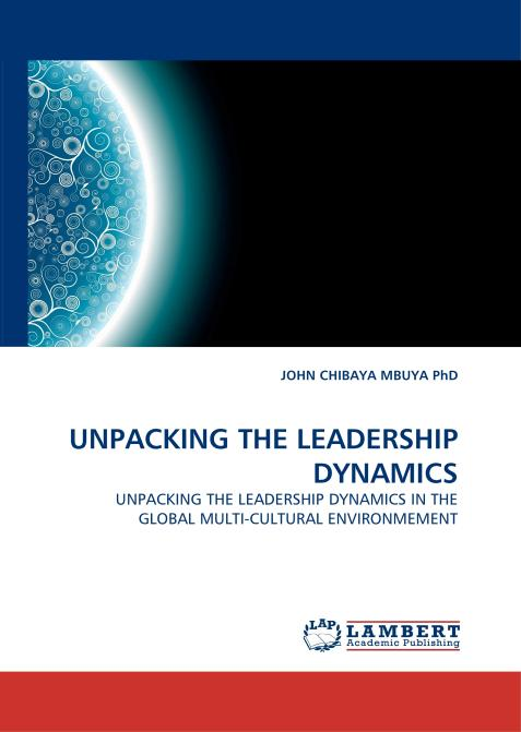 UNPACKING THE LEADERSHIP DYNAMICS. Edition No. 1 - Product Image