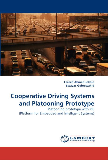 Cooperative Driving Systems and Platooning Prototype. Edition No. 1 - Product Image