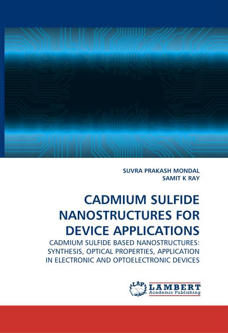 CADMIUM SULFIDE NANOSTRUCTURES FOR DEVICE APPLICATIONS. Edition No. 1 - Product Image