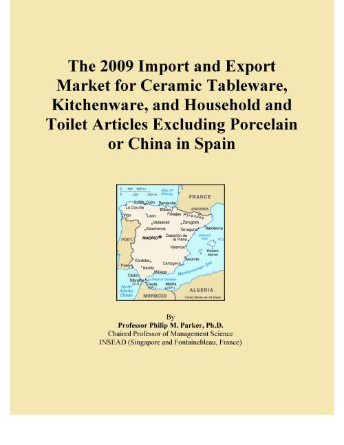 The 2009 Import and Export Market for Ceramic Tableware, Kitchenware, and Household and Toilet Articles Excluding Porcelain or China in Spain - Product Image