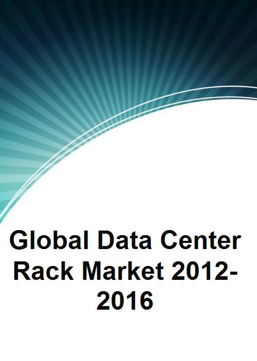 Global Data Center Rack Market 2012-2016 - Product Image