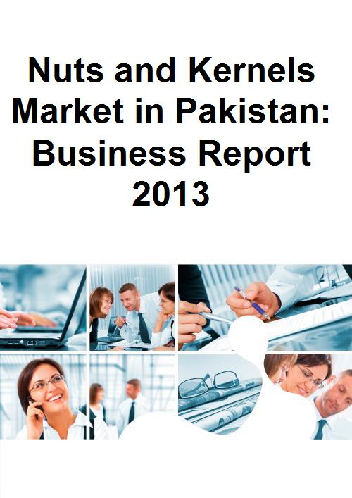 Nuts and Kernels Market in Pakistan: Business Report 2013 - Product Image