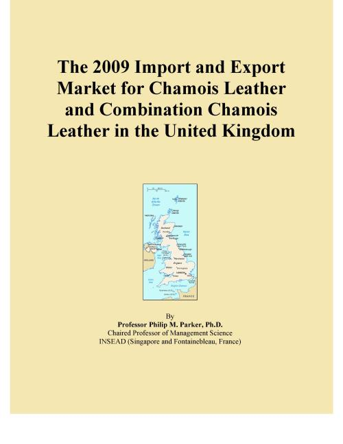 The 2009 Import and Export Market for Chamois Leather and Combination Chamois Leather in the United Kingdom - Product Image
