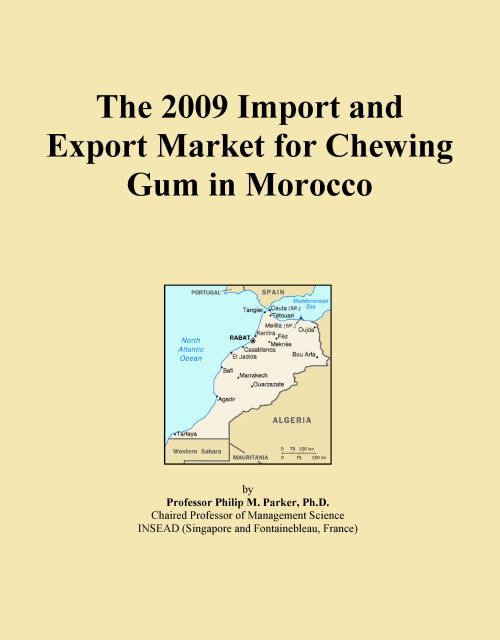 The 2009 Import and Export Market for Chewing Gum in Morocco - Product Image