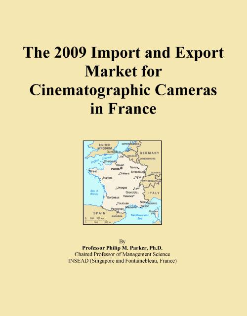 The 2009 Import and Export Market for Cinematographic Cameras in France - Product Image