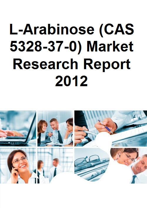L-Arabinose (CAS 5328-37-0) Market Research Report 2012 - Product Image