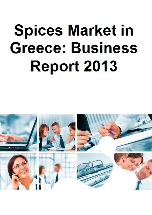 Spices Market in Greece: Business Report 2013 - Product Image