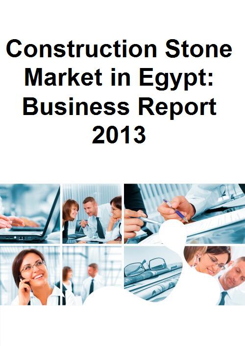 Construction Stone Market in Egypt: Business Report 2013 - Product Image