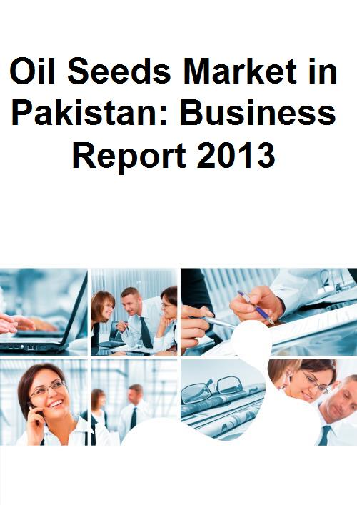 Oil Seeds Market in Pakistan: Business Report 2013 - Product Image