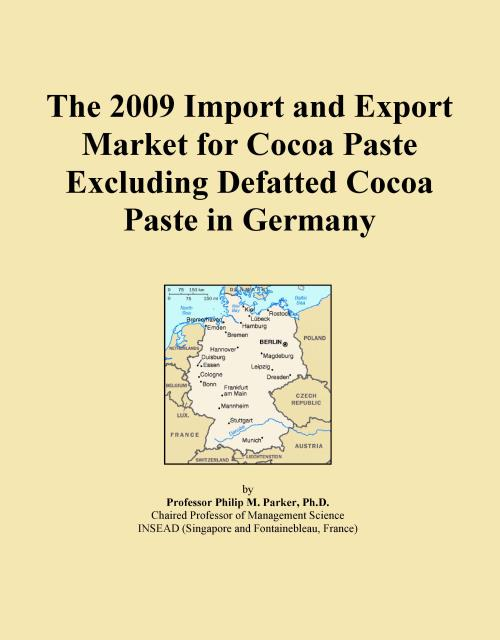 The 2009 Import and Export Market for Cocoa Paste Excluding Defatted Cocoa Paste in Germany - Product Image