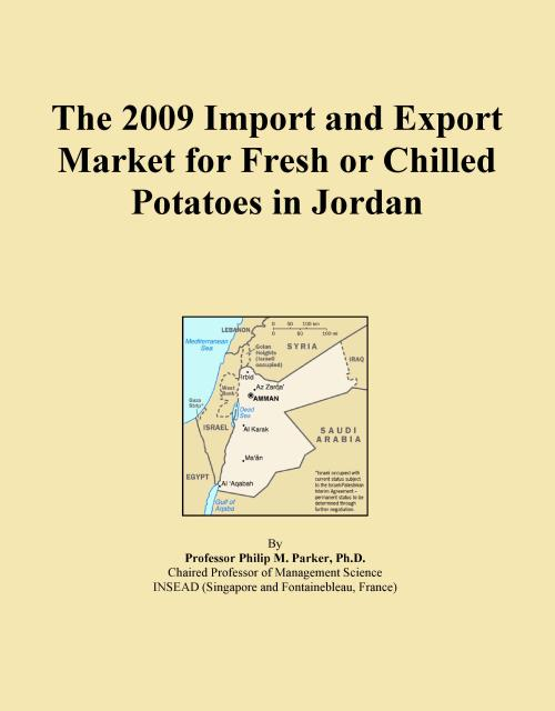 The 2009 Import and Export Market for Fresh or Chilled Potatoes in Jordan - Product Image