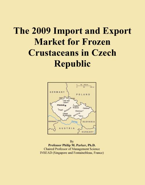 The 2009 Import and Export Market for Frozen Crustaceans in Czech Republic - Product Image