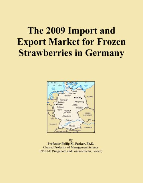 The 2009 Import and Export Market for Frozen Strawberries in Germany - Product Image