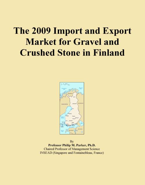 The 2009 Import and Export Market for Gravel and Crushed Stone in Finland - Product Image