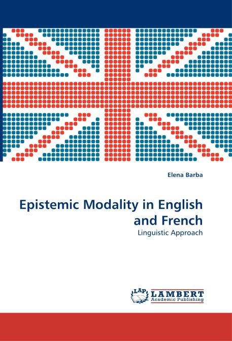 Epistemic Modality in English and French. Edition No. 1 - Product Image