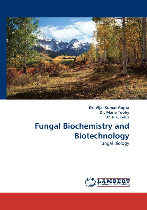 Fungal Biochemistry and Biotechnology. Edition No. 1 - Product Image