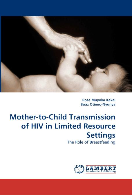 Mother-to-Child Transmission of HIV in Limited Resource Settings. Edition No. 1 - Product Image