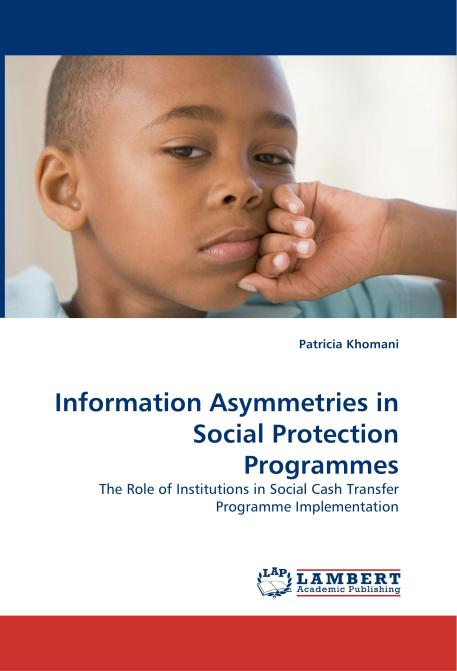 Information Asymmetries in Social Protection Programmes. Edition No. 1 - Product Image